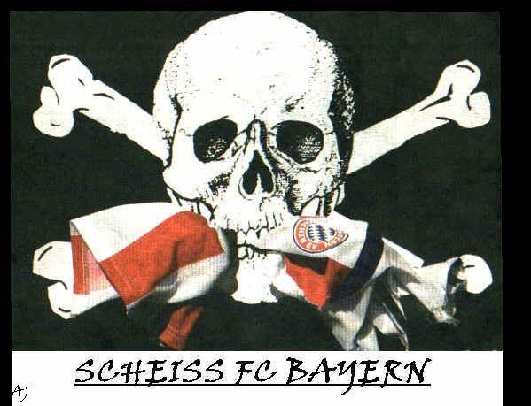Scheiss Bayern München